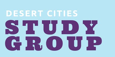 Desert Cities Study Group