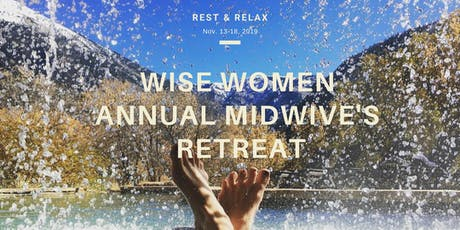 Wise Women Annual Midwives Retreat tickets