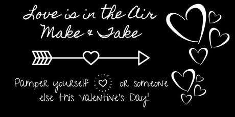 Love is in the Air Make and Take tickets