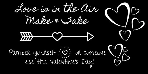 Love is in the Air Make and Take