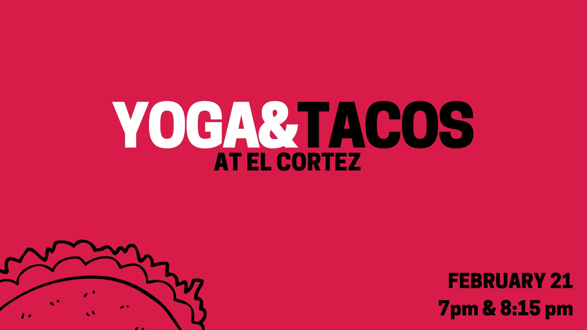 YOGA & TACOS at El Cortez