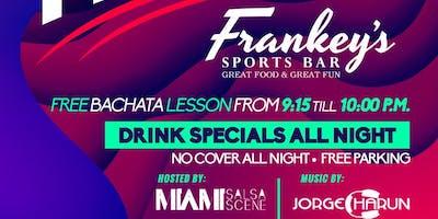 Bailamos Fridays at Frankey's Sports Bar featuring Dj Charun