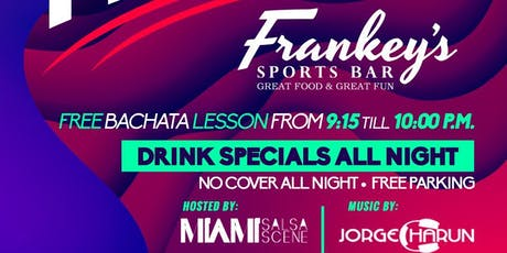 Bailamos Fridays at Frankey's Sports Bar featuring Dj Charun tickets
