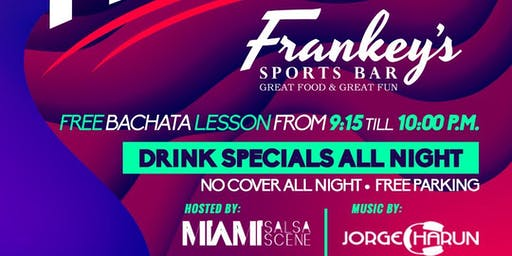 Bailamos Fridays at Frankey's Sports Bar featuring Dj Charun