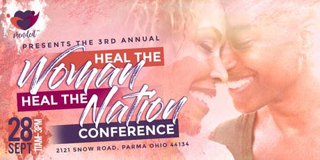 3rd Annual Heal the Woman, Heal the Nation Conference by Mended INC tickets