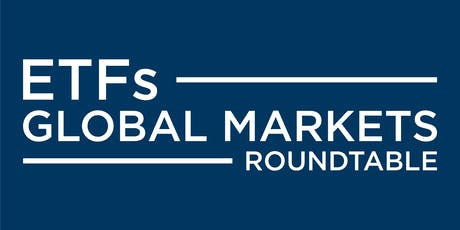ETFs Global Markets Roundtable - Canada (Toronto) tickets