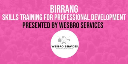 BIRRANG Professional Skills Training - Improving Self Awareness