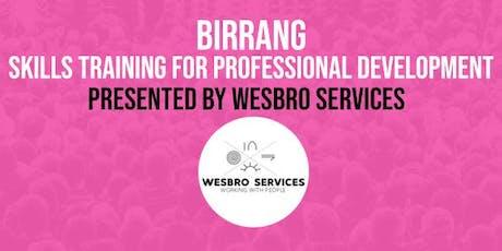 BIRRANG Professional Skills Training - Organisational Skills tickets