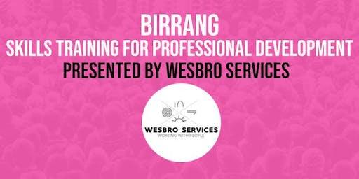 BIRRANG Professional Skills Training - Organisational Skills