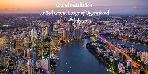 Grand Installation - UGLQ - Brisbane 5 to 7 July 2019