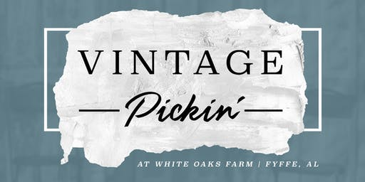 Vintage Pickin' at White Oaks Farm (Fyffe, AL)