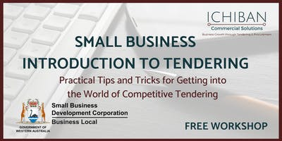 Small Business Introduction to Tendering 10 Apr 2019