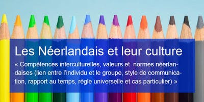 Atelier « Les Néerlandais et leur culture, valeurs et normes »