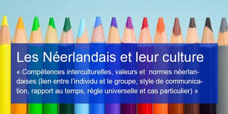 Atelier « Les Néerlandais et leur culture, valeurs et normes » billets