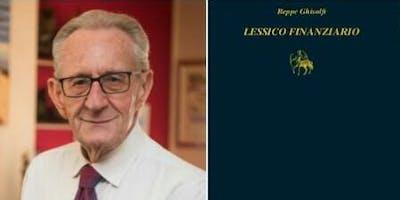 """Alba ospita in prima nazionale  """"Lessico finanziario"""" di Beppe Ghisolfi."""
