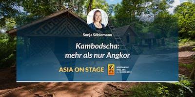 KAMBODSCHA - mehr als nur Angkor [Sonja Söhlemann