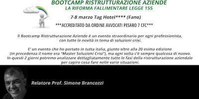 BOOTCAMP RISTRUTTURAZIONE AZIENDE, Fano, 7-8 marzo