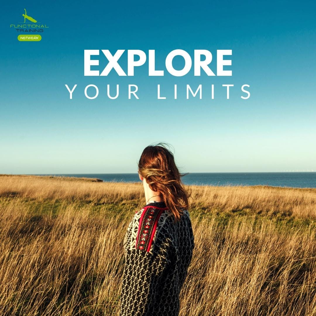 Explore your limits