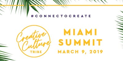 Creative Culture Tribe Miami Summit