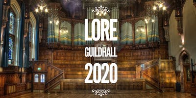 Lore @ The Guildhall