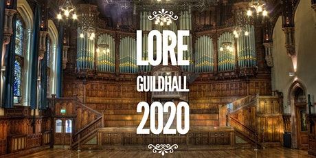 Lore @ The Guildhall tickets