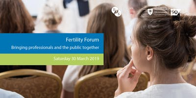Fertility Forum - Bringing professionals and the public together