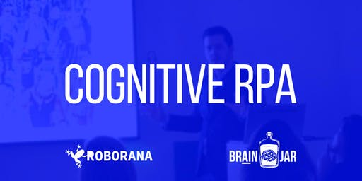 Cognitive RPA: combine artificial intelligence and robotic process automation