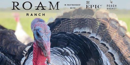 ROAM Ranch 2019 Thanksgiving Turkey Harvest Event