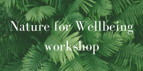 Nature for Wellbeing - nature writing workshop tickets