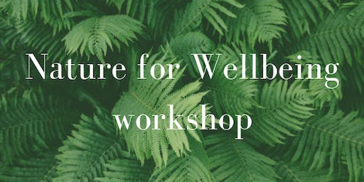 Nature for Wellbeing - nature writing workshop
