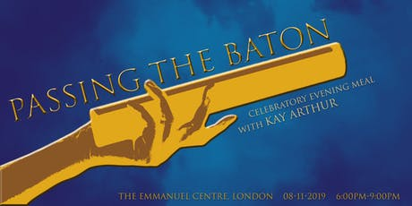 PASSING THE BATON: 20th Celebratory Evening Meal with Kay Arthur tickets