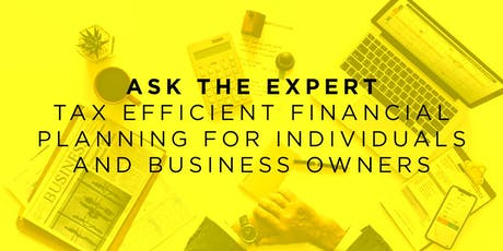 Ask The Expert: Brian O'Connell - Tax Efficient Financial Planning tickets