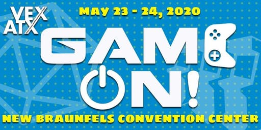 VEXATX: GAME ON! - New Braunfels, TX