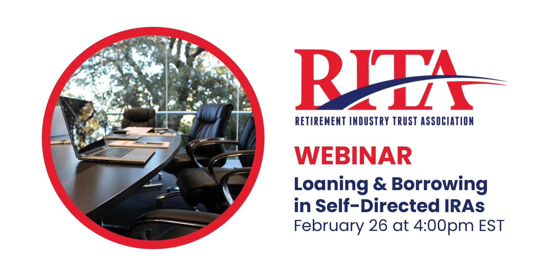 RITA Webinar - Loaning & Borrowing in Self-Directed IRAs