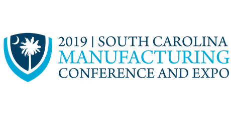 2019 SC Manufacturing Conference and Expo tickets