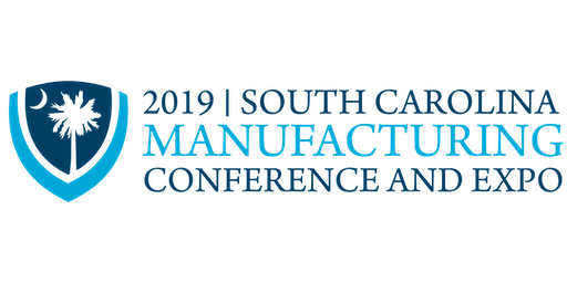 2019 SC Manufacturing Conference and Expo