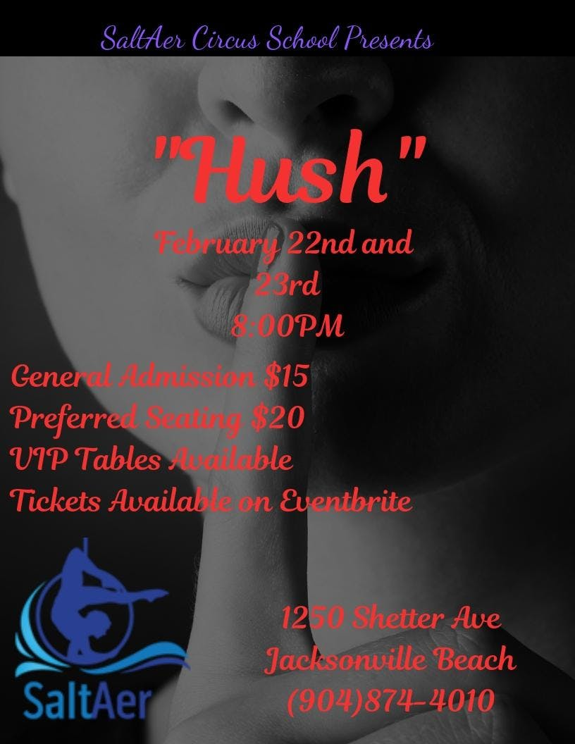 "SaltAer Circus School presents ""Hush"""