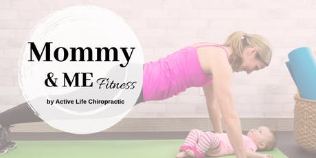 Mommy & ME fitness tickets