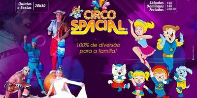 DESCONTÃO! Circo Spacial a partir de R$ 19,90