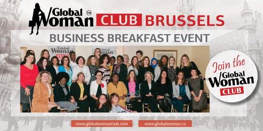 GLOBAL WOMAN CLUB BRUSSELS: BUSINESS NETWORKING BREAKFAST - JUNE