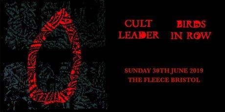 Cult Leader + Birds In Row tickets