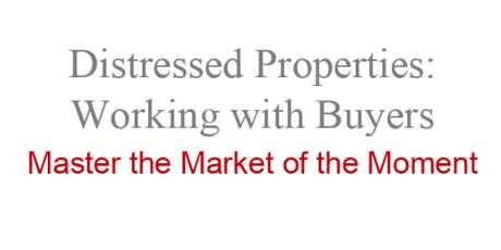 Distressing Properties - Working with Buyers tickets