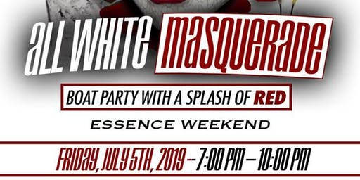 All White Masquerade Boat Party With A Splash of Red W/ DJ Biz Markie ---Essence Weekend (Friday)