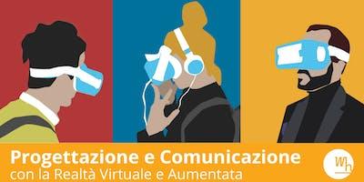Progettazione e Comunicazione con la Realtà Virtuale e Aumentata