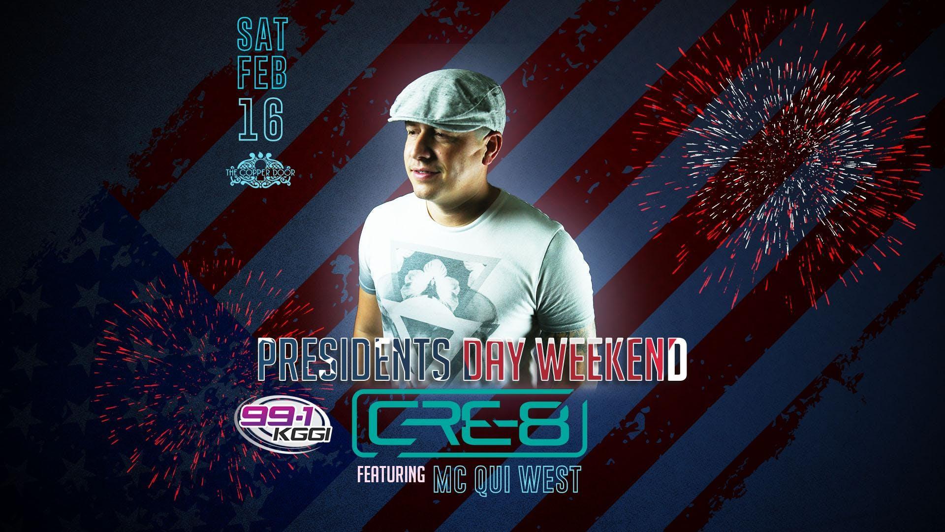 President Day Weekend 99.1 KGGI DJ Cre-8 & MC