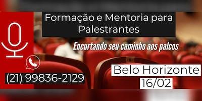 FORMAÇÃO E MENTORIA DE PALESTRANTES - TURMA BELO HORIZONTE - MG - 16 DE FEV