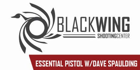 Essential Pistol with Dave Spaulding tickets