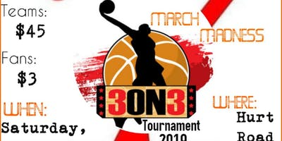 7EVENT MARCH MADNESS 3 ON 3 TOURNAMENT