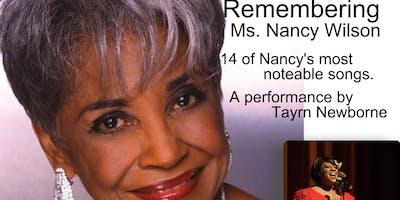 Remembering Ms. Nancy Wilson featuring Taryn Newborne