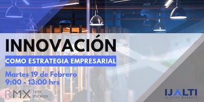 Innovación como Estrategia Empresarial
